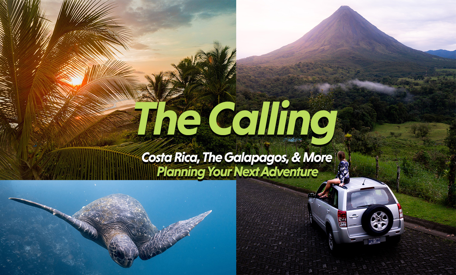 The Calling: Galapagos, Costa Rica, and More